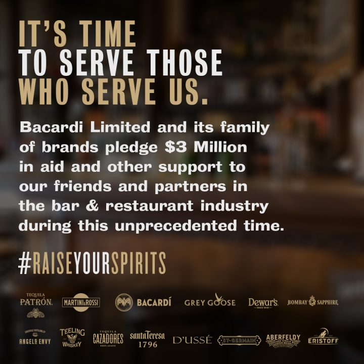 Bacardi launched the #RaiseYourSpirits initiative, committing $3 million to supporting bar and restaurant operators hurt by the Covid-19 crisis.