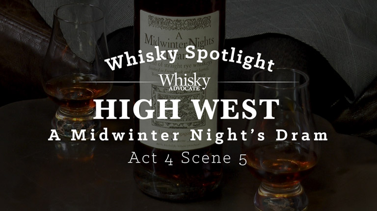 Spotlight on High West A Midwinter Night's Dram