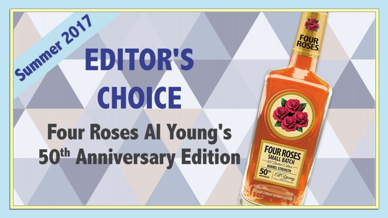 Summer 2017 Editor's Choice: Four Roses 2017 Small Batch Limited Edition Al Young's 50th Anniversary