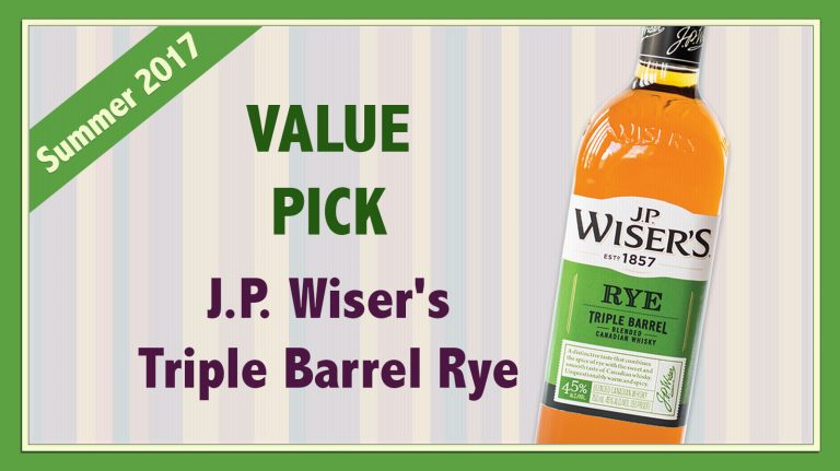 Summer 2017 Value Pick: J.P. Wiser's Triple Barrel Rye