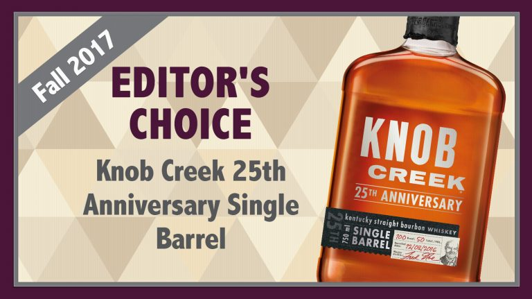 Fall 2017 Editor's Choice: Knob Creek 25th Anniversary Single Barrel