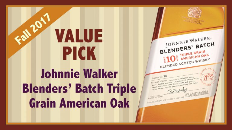 Fall 2017 Value Pick: Johnnie Walker Blenders' Batch No. 3 Triple Grain American Oak 10 year old