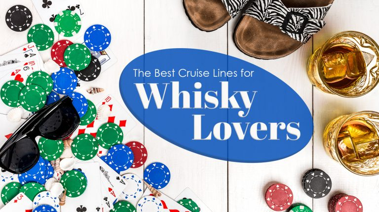 The Best Cruises for Whisky Lovers