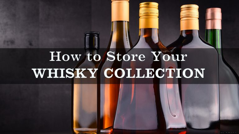 How to Store Your Whisky Collection