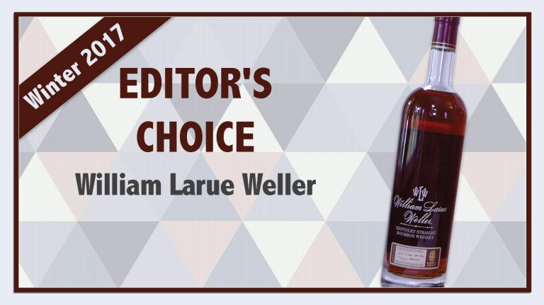 Winter 2017 Editor's Choice: William Larue Weller