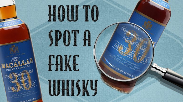 How to Spot a Fake Whisky