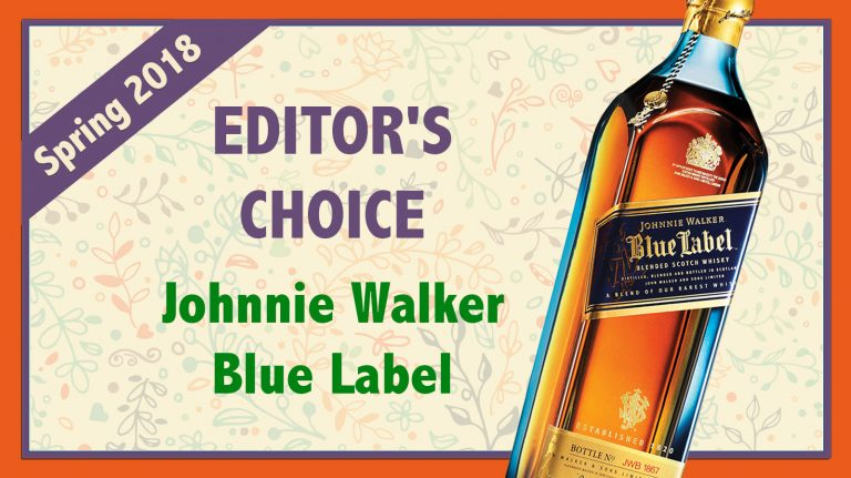 Spring 2018 Editor's Choice: Johnnie Walker Blue Label