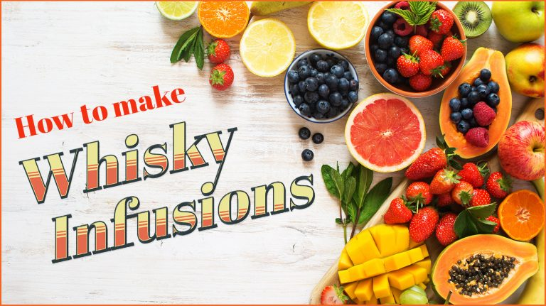 How to Make Whisky Infusions