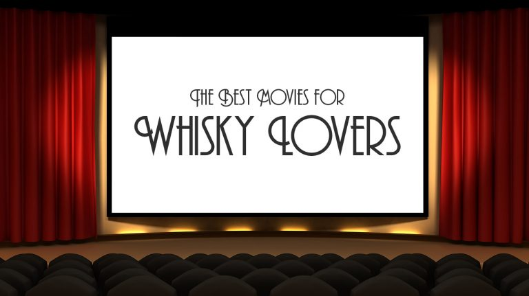 10 Great Movies for Whisky Lovers