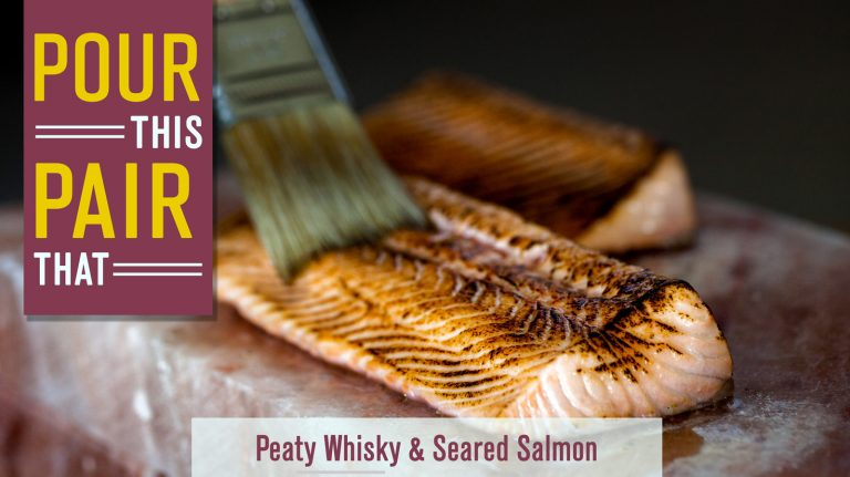 Pair This Seared King Salmon with Peaty Whisky