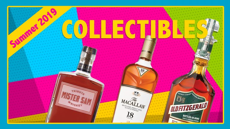 Summer 2019 Collectibles: Mister Sam, Old Fitzgerald & Macallan 18
