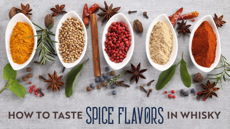 How to Taste Spice Flavors in Whisky