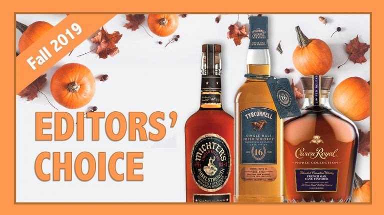 Fall 2019 Editors' Choice: Crown Royal, Michter's & Tyrconnell