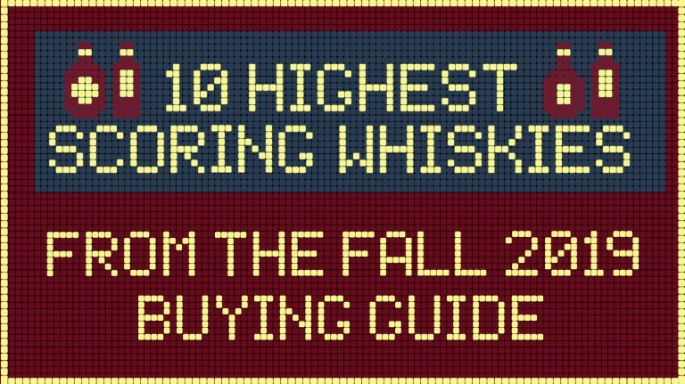 10 Highest-Scoring Whiskies in the Fall 2019 Issue