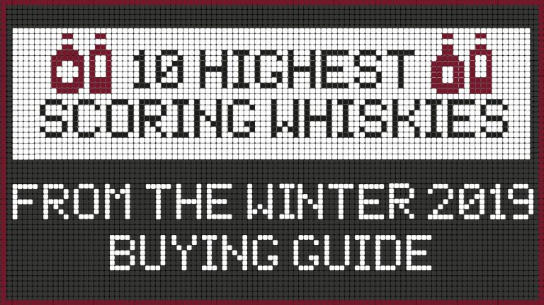 10 Highest Scoring Whiskies in the Winter 2019 Issue