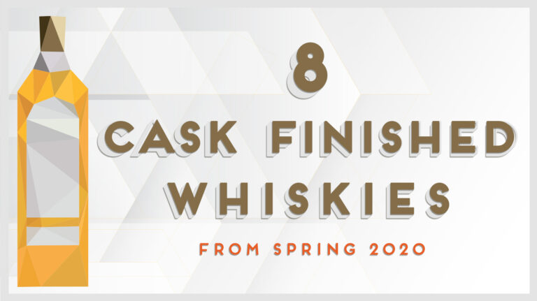 8 Great Cask-Finished Whiskies from the Spring 2020 Buying Guide