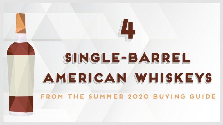 4 Great Single-Barrel American Whiskeys to Try Now