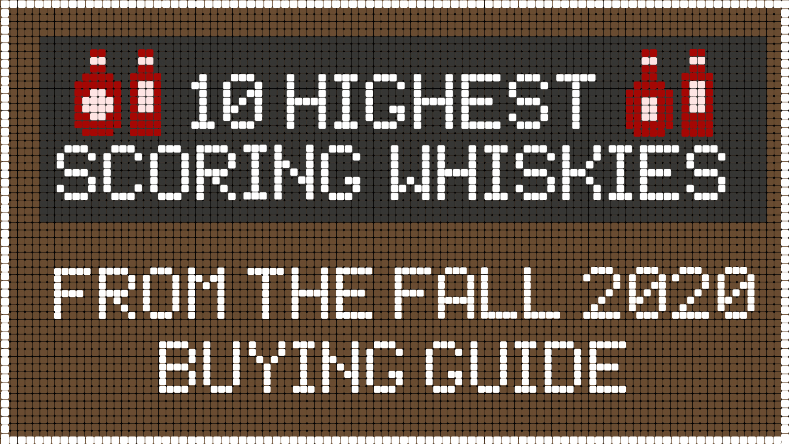 10 Highest-Scoring Whiskies in the Fall 2020 Buying Guide