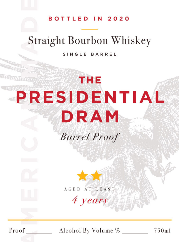 The Presidential Dram Barrel-Proof Straight Bourbon and Rye