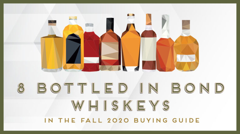 8 Outstanding Bottled in Bond Whiskeys to Try Now [LIST]