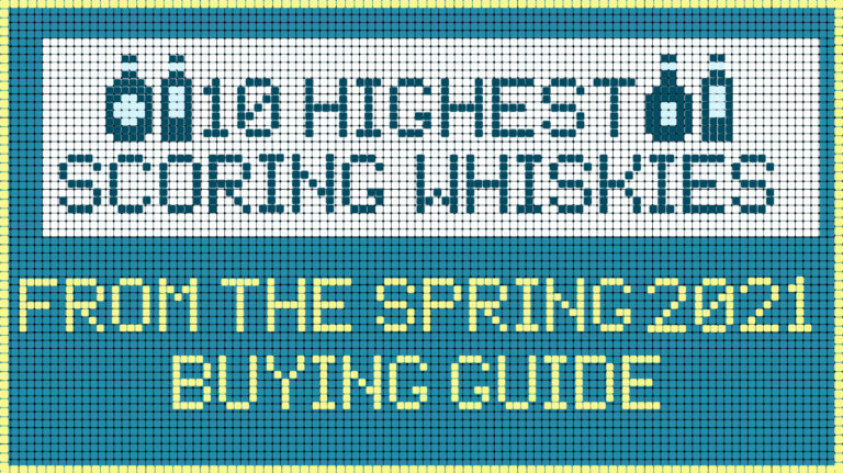 10 Highest-Scoring Whiskies in the Spring 2021 Buying Guide