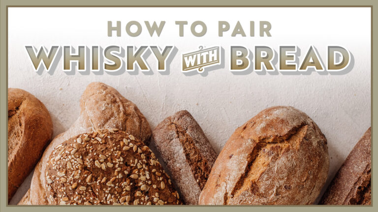 How to Pair Whisky and Bread