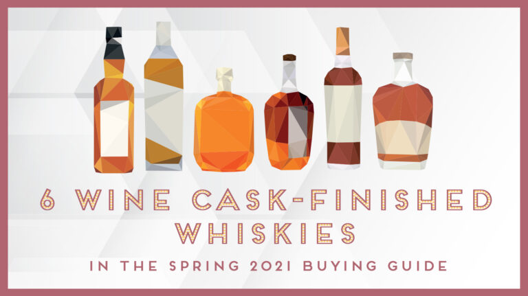 6 Wonderful Wine Cask-Finished Whiskies to Try Now [LIST]
