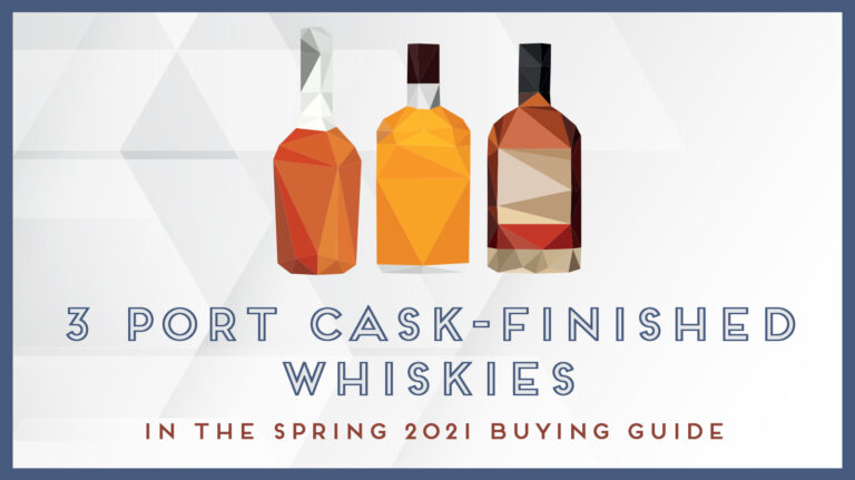 3 Spectacular Port Cask-Finished Whiskies to Try Now [List]